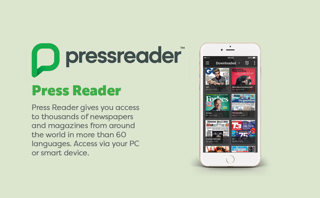 Pressreader gives you access to thousands of newspapers and magazines from around the world in more than 60 languages. Access via your PC or smart device.