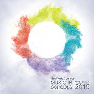 Goldfields Connect – Music in Schools Album - Volume 1