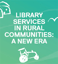 Library Services in Rural Communities: A New Era